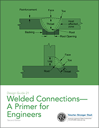 Design Guide 21: Welded Connections--A Primer for Engineers, Second Edition - Print