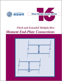 Design Guide 16: Flush and Extended Multiple-Row Moment End-Plate Connections