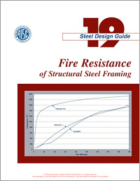 Design Guide 19: Fire Resistance of Structural Steel Framing - Print