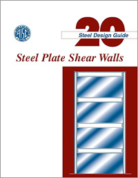 Design Guide 20: Steel Plate Shear Walls - Print