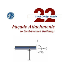 Design Guide 22: Facade Attachments to Steel-Framed Buildings
