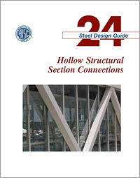 Design Guide 24: Hollow Structural Section Connections