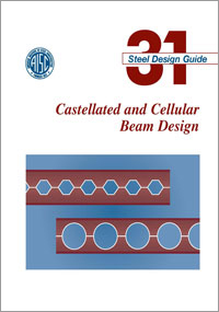 Design Guide 31: Castellated and Cellular Beam Design