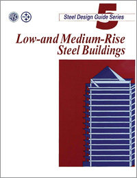 Design Guide 5: Design of Low-and Medium-Rise Steel Buildings - Print