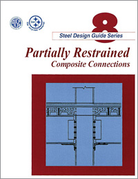 Design Guide 8: Partially Restrained Composite Connections