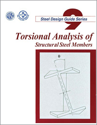 Design Guide 9: Torsional Analysis of Structural Steel Members