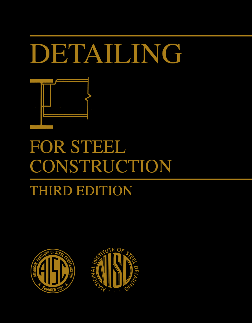 Detailing for Steel Construction, 3rd Ed. (Print)