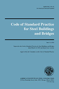 Code of Standard Practice for Steel Buildings and Bridges (ANSI/AISC 303-16)