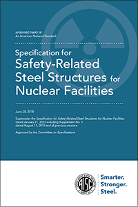 Specification for Safety-Related Steel Structures for Nuclear Facilities (ANSI/AISC N690-18)