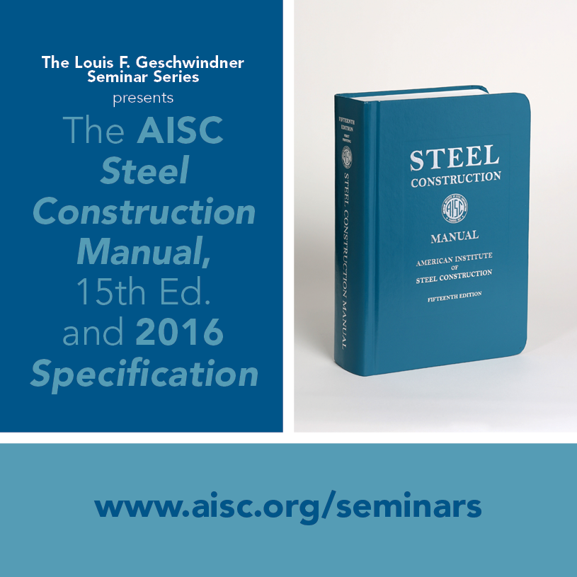 Aisc home american institute of steel construction the aisc steel construction manual 15th ed and 2016 specification seminar fandeluxe Choice Image